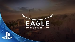 PlayStation Experience 2015: Eagle Flight - Reveal Trailer | PS VR