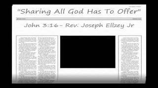 Video Joseph Ellzey Jr - John 3:16  @ Emmanuel Baptist Church MP3, 3GP, MP4, WEBM, AVI, FLV Desember 2017