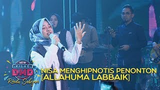 Video Nisa Menghipnotis Penonton [ALLAHUMA LABBAIK] - DMD Rindu Sabyan (20/11) MP3, 3GP, MP4, WEBM, AVI, FLV Januari 2019