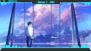Video ▙Nightcore▜ Wait [Maroon 5] MP3, 3GP, MP4, WEBM, AVI, FLV Juni 2018