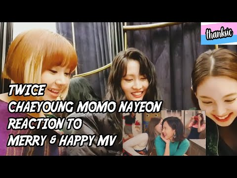 [ENG SUB] TWICE Chaeyoung Momo Nayeon Reaction to Merry & Happy MV