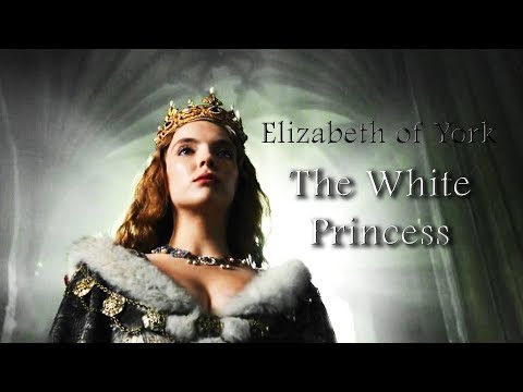 Elizabeth of York ǁ The White Princess