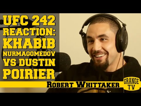 Robert Whittaker reaction to Khabib Nurmagomedov vs Dustin Poirier at UFC 242