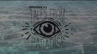 The First Tale From Paradise
