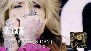 "ZIGGY ""CELEBRATION DAY"" (Music Video Digest)"