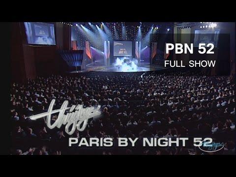 Thúy Nga Paris By Night 52 full 4 tiếng