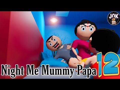 JOK - NIGHT ME MUMMY PAPA 12