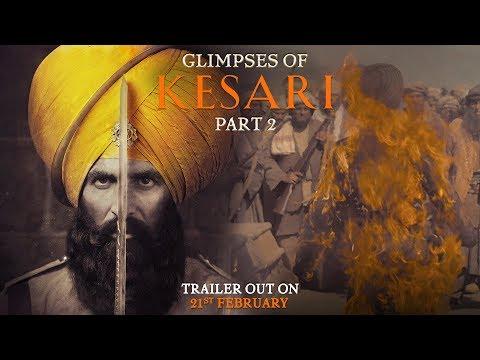 Glimpses of Kesari - Part 2 | Akshay Kumar | Parineeti Chopra | Anurag Singh | Kesari