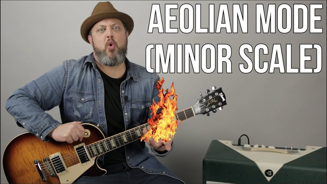 Lead Guitar Lesson – Modes: Aeolian Scale Study For Guitar