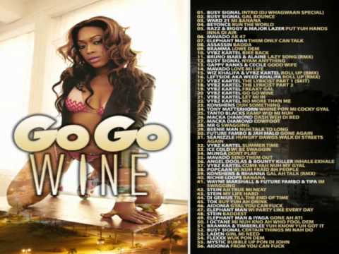 Go Go Wine - Dancehall & Reggae Mix