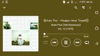 Koes Plus (Yok Koeswoyo) - Mengapa Harus Terjadi
