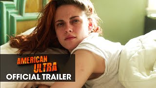 Nonton American Ultra (2015) Trailer #2 – Smoke Them All Film Subtitle Indonesia Streaming Movie Download