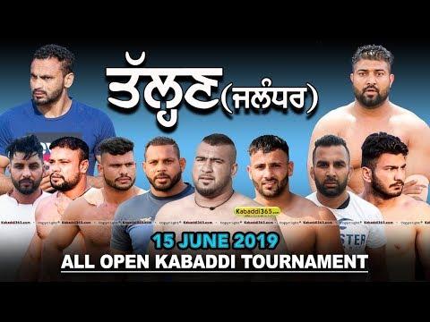 Talhan (Jalandhar) All Open Kabaddi Tournament 15 June 2019