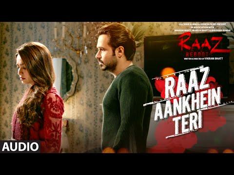 RAAZ AANKHEIN TERI (Full Audio) Raaz Reboot | Arij