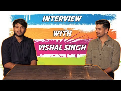 Exclusive Chit Chat With Actor Vishal Singh
