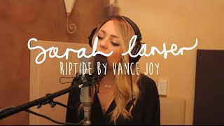 Sarah Lanser covers Riptide by Vance Joy