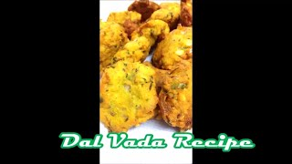 Dal vada is a South Indian crispy vada from made chana dal and spices  that is a great tea time snackFor more recipes log on to http://reshuskitchen.blogspot.com/