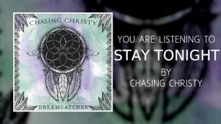 Video CHASING CHRISTY - DREAMCATCHER - 03 - STAY TONIGHT