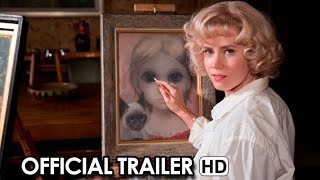 Nonton Big Eyes Official Trailer  2014    Tim Burton Hd Film Subtitle Indonesia Streaming Movie Download