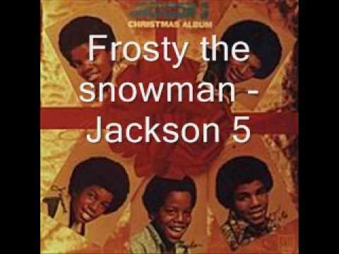 Frosty the snowman - Jackson 5 [HQ]