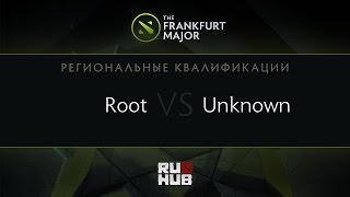 unknown.xiu vs ROOT, game 1