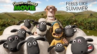 """""""Feels Like Summer"""" From Shaun the Sheep The Movie"""