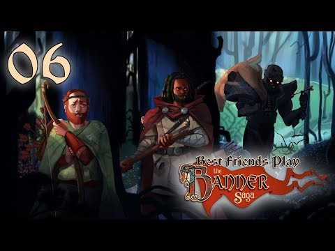 Best Friends Play The Banner Saga (Part 6) (видео)