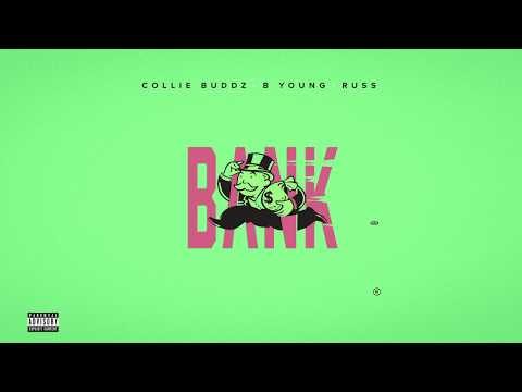 Collie Buddz - Bank (feat. B Young & Russ)