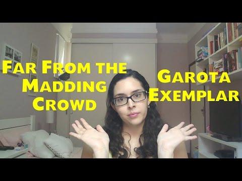 Dois livros, dois filmes: Far From the Madding Crowd e Garota Exemplar | Resenha