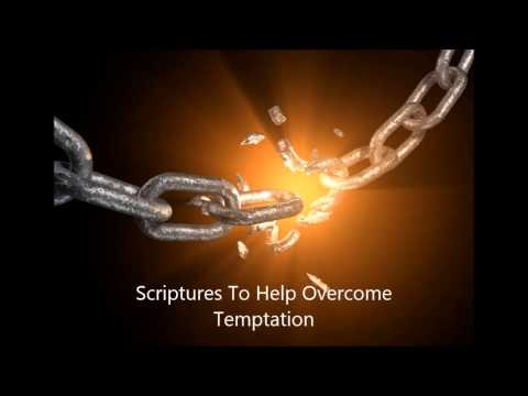 Bible Scriptures To Help Overcome Temptation (Audio)