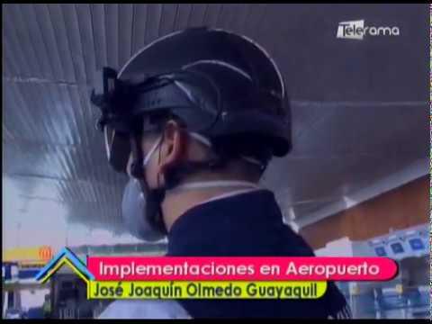 Implementaciones en Aeropuerto José Joaquín de Olmedo Guayaquil