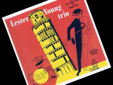 Lester Young & Buddy Rich Trio – I've Found a New Baby