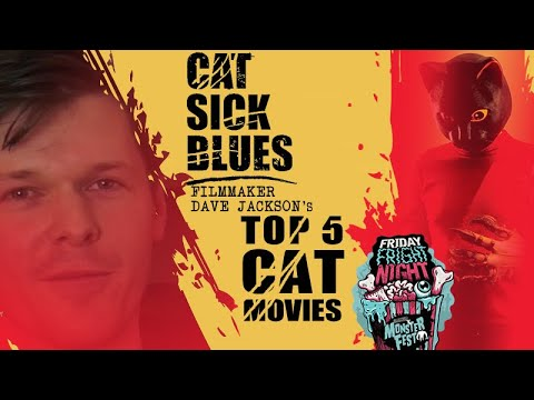 CAT SICK BLUES   Dave Jackson's Top 5 Cat Movies