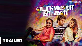 Nonton Bangalore Naatkal Official Theatrical Trailer   Arya   Bobby Simha   Sri Divya   Gopi Sunder Film Subtitle Indonesia Streaming Movie Download