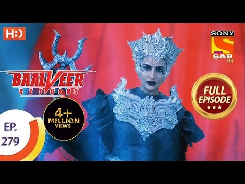 Baalveer Returns - Ep 279 - Full Episode - 15th January, 2021