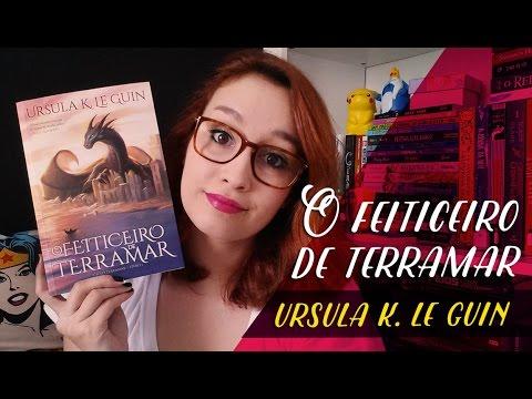 O Feiticeiro de Terramar (Ursula K. Le Guin) | Resenhando Sonhos