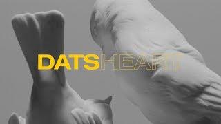 DATS – Heart (Official Music Video)