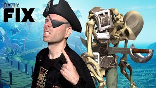 Sea of Thieves Day One Patch Is a Joke - IGN Daily Fix