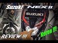 Full review Suzuki NEX II versi 2018   Berubah total !!