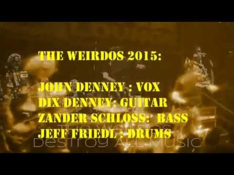 Weirdos - Destroy All Music (70's LA Punk Pioneers at DNA SF)