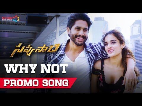 Why Not Song Trailer - Savyasachi - Naga Chaitanya, Nidhi Agarwal | MM Keeravaani