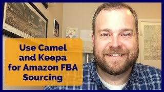 CamelCamelCamel and Keepa for Amazon FBA Sourcing