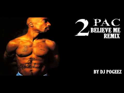 2pac Ft. Drake - Believe Me (Remix) DJ Pogeez - NEW 2014 [HD]
