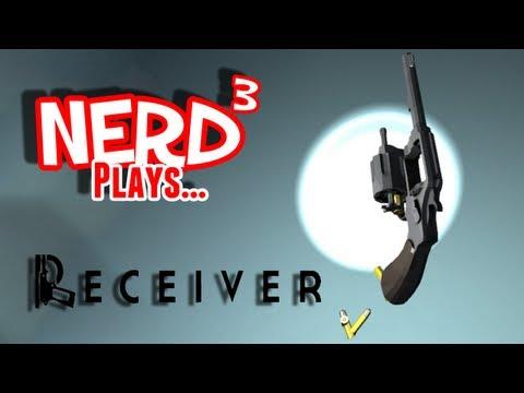 Nerd³ Plays... Receiver