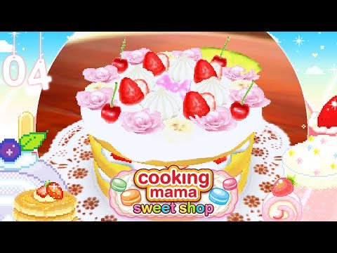 ♡ Cooking Mama Sweet Shop (Gameplay): 04 - Decorated Cake ♡