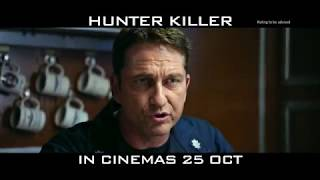 HUNTER KILLER (15s 'Threat' TV Spot) :: IN CINEMAS 25 OCTOBER 2018 (SG)