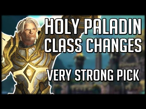 HOLY PALADIN CLASS CHANGES IN BFA - Top Tier Healing Spec   WoW Battle for Azeroth