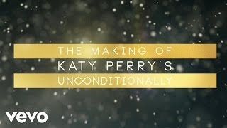 """Katy Perry - Making of the """"Unconditionally"""" Music Video"""