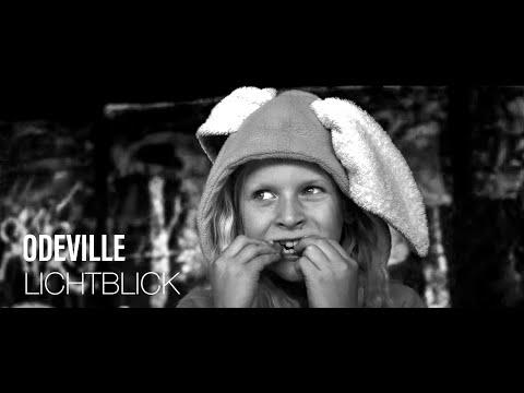 Odeville - Lichtblick