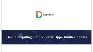 Cloud Computing - Public Sector Opportunities in India - Devsena Mishra